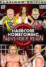 Hardcore Homecoming: November Reign