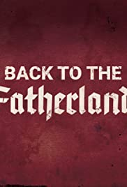 Back to the Fatherland Poster