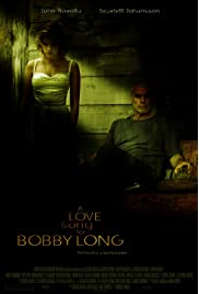 ##SITE## DOWNLOAD A Love Song for Bobby Long (2004) ONLINE PUTLOCKER FREE