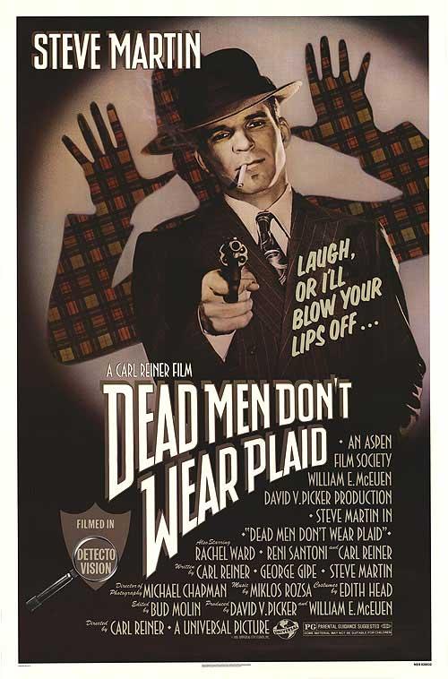 Steve Martin in Dead Men Don't Wear Plaid (1982)
