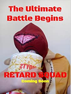 Retard Squad: The First Chapter full movie hd 1080p download kickass movie