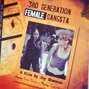 Website for free mobile movie downloads 3rd Generation Female Gangsta' USA [360p]