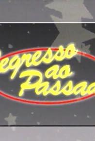 Primary photo for Regresso ao Passado
