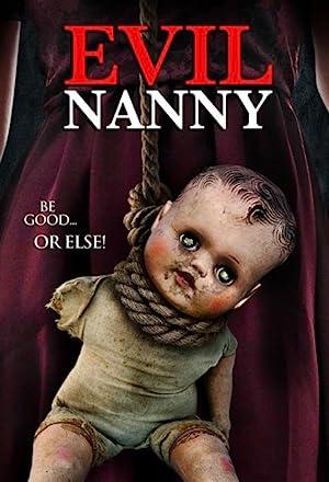 فيلم Evil Nanny