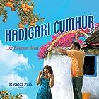 Merve Ildeniz and Harun Özakinci in Hadigari cumhur (2009)