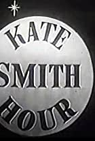 The Kate Smith Hour