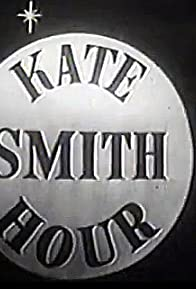 Primary photo for The Kate Smith Hour