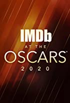 S4.E1 - IMDb at the Oscars 2020
