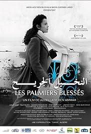 Les palmiers blessés (2011) ONLINE SEHEN