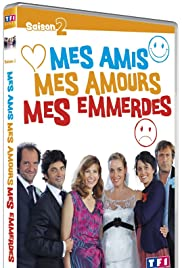 Mes amis, mes amours, mes emmerdes Poster