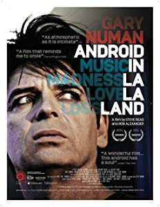Watch online movie high quality Gary Numan: Android in La La Land [Ultra]