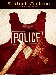 Movie downloads video Violent Justice by none [720x320]