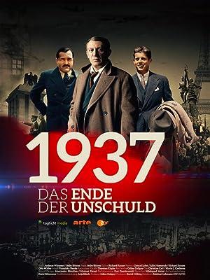 1937: Das Ende der Unschuld