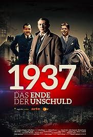 1937: Das Ende der Unschuld Poster