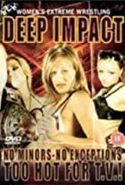 Women's Extreme Wrestling: Deep Impact