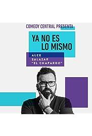 Comedy Central Presenta: Alex Salazar. Ya no es lo mismo