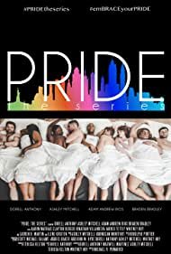 Pride: The Series (2014)