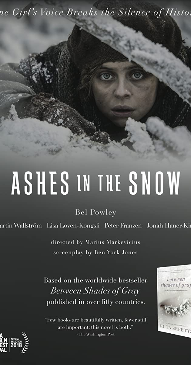 Tarp pilkų debesų / Ashes in the Snow (2018)