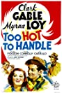 Too Hot to Handle (1938) Poster