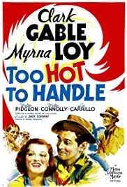 Too Hot to Handle(1938) Poster - Movie Forum, Cast, Reviews