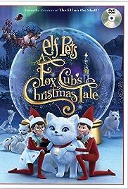 Elf Pets: A Fox Cub's Christmas Tale Poster