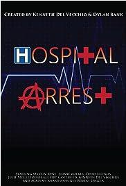 Hospital Arrest Poster