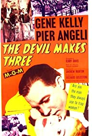 The Devil Makes Three (1952)