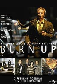 Neve Campbell, Rupert Penry-Jones, Marc Warren, and Bradley Whitford in Burn Up (2008)