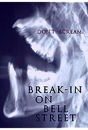 Break-In on Bell Street