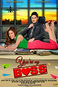 Toni Gonzaga and Coco Martin in You're My Boss (2015)