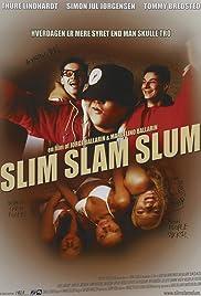 Slim Slam Slum Poster