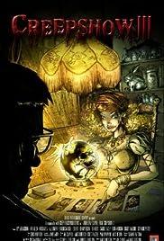 Creepshow 3(2006) Poster - Movie Forum, Cast, Reviews