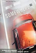 Somewhere Road