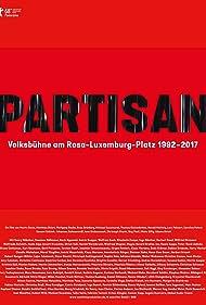 Partisan: Volksbühne am Rosa-Luxemburg-Platz 1992-2017 (2018)