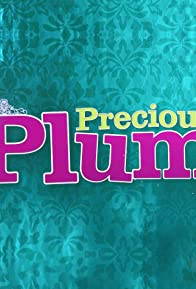 Primary photo for Precious Plum