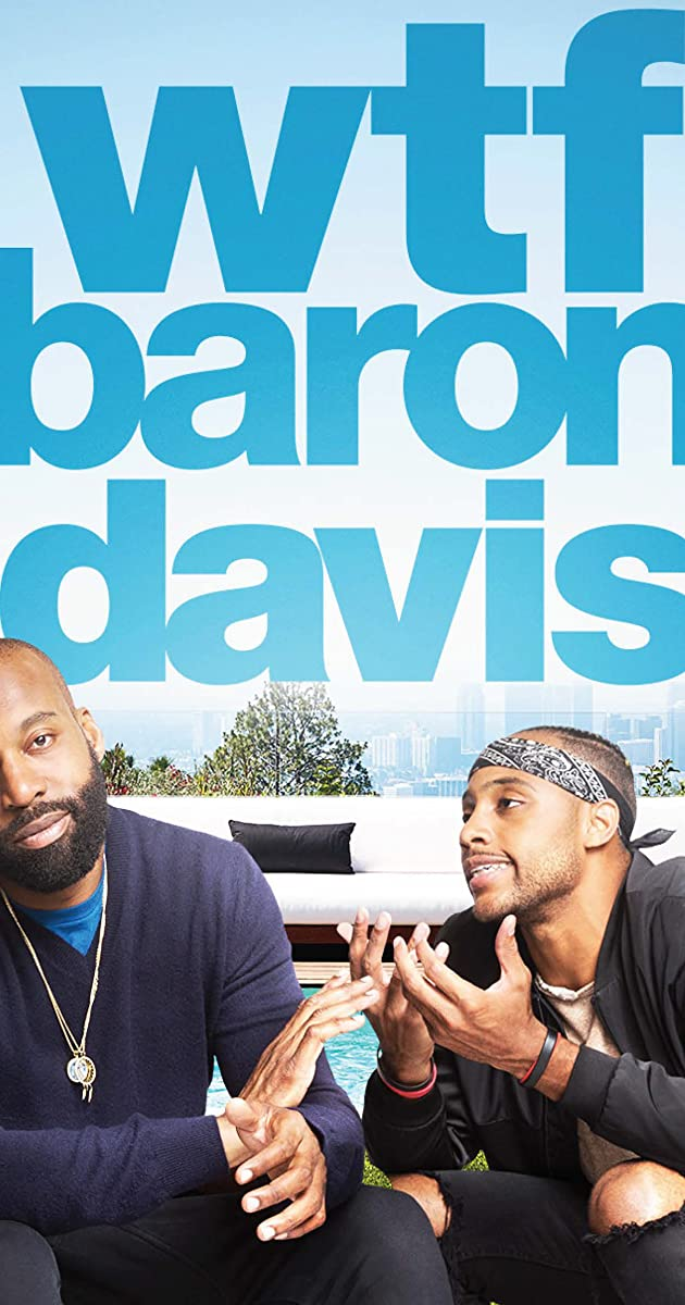 Download WTF, Baron Davis or watch streaming online complete episodes of  Season 1 in HD 720p 1080p using torrent