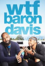 WTF, Baron Davis