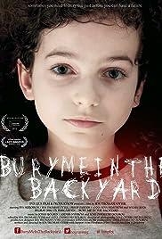 Bury Me in the Backyard Poster