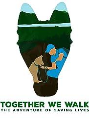 Together We Walk Poster