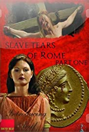Slave Tears of Rome: Part One Poster