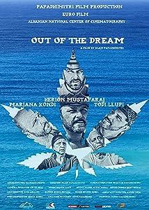 Regarder un film dvd gratuit Out of a Dream [720x400] [UltraHD] [hd1080p] (2018), Klajd Papadhimitri