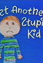 Primary image for Just Another Stupid Kid
