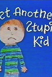 Just Another Stupid Kid Poster