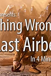 Everything Wrong with the Last Airbender in 4 Minutes or Less Poster