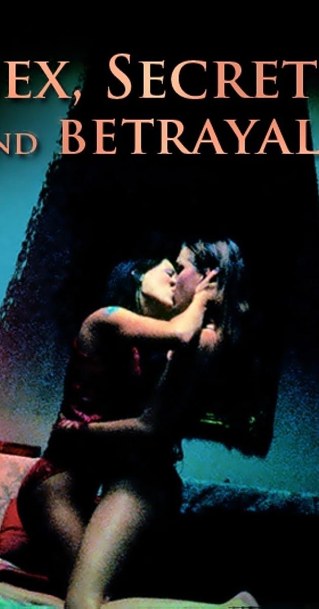 Sex Secrets And Betrayals
