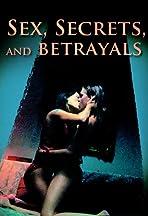 Sex, Secrets & Betrayals