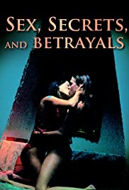 Sex, Secrets & Betrayals Poster
