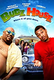 Budz House (2011) Poster - Movie Forum, Cast, Reviews