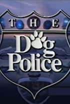 The Dog Police