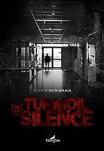 The Turmoil of Silence
